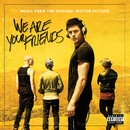 We Are Your Friends (Music From The Original Motion Picture)/Various Artists