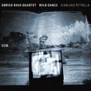 Wild Dance/Enrico Rava Quartet, Gianluca Petrella