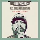 Nguye Lona (feat. Sdudla no Mathousand)/Professor