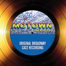 Motown The Musical – Original Broadway Cast Recording/Original Broadway Cast-Motown The Musical