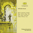 Virtuoso Violin/Wolfgang Schneiderhan, Tibor Bisztriczky, Albert Hirsh, Felix Schröder