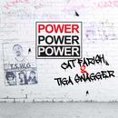 Power Power Power/Cat Farish, Tiga Swagger