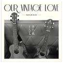 Our Vintage Love (feat. Zee Avi)/Dawen Wang