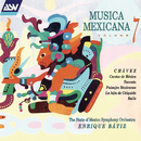 Musica Mexicana Vol. 7/The State of Mexico Symphony Orchestra, Enrique Bátiz
