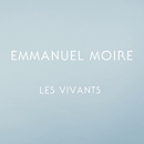 Les vivants/Emmanuel Moire
