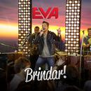 Brindar/Banda Eva