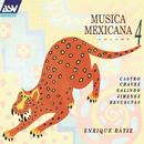 Musica Mexicana Vol. 4/Orquesta Filarmónica de la Ciudad de México, Enrique Bátiz