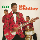 Go Bo Diddley/Bo Diddley