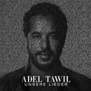 Unsere Lieder/Adel Tawil