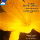 Weber, Spohr & Crusell: Clarinet Concertos/Emma Johnson, English Chamber Orchestra, Gerard Schwarz