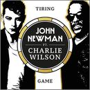 Tiring Game (feat. Charlie Wilson)/John Newman