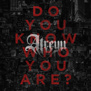 Do You Know Who You Are?/Atreyu