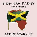 Get Up, Stand Up (feat. U Roy)/Tiken Jah Fakoly