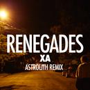 Renegades (Astrolith Remix)/X Ambassadors