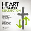 Heart Of Worship - Resurrection/Maranatha! Music
