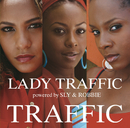 Traffic                                                                         American Version/LADY TRAFFIC powered by SLY & ROBBIE