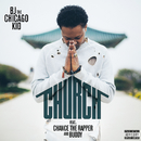 Church (feat. Chance The Rapper, Buddy)/BJ The Chicago Kid