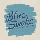 Blue Smoke (ANZAC Day / 2015)/Neil Finn, Jim Carter
