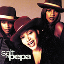 Brand New/Salt-N-Pepa