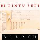 Di Pintu Sepi/Search