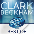 American Idol Season 14: Best Of Clark Beckham/Clark Beckham