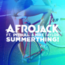 SummerThing! (feat. Pitbull, Mike Taylor)/Afrojack