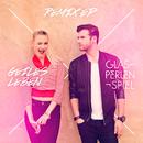 Geiles Leben (Remix EP)/Glasperlenspiel