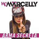 Arma Secreta/MC Marcelly