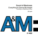 Everything Is Gonna Be Alright/Sounds Of Blackness