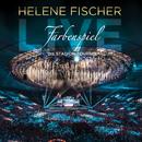 Farbenspiel Live - Die Stadion-Tournee/Helene Fischer