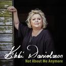 Not About Me Anymore/Kikki Danielsson