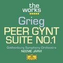 Grieg: Peer Gynt-Suite No. 1/Gothenburg Symphony Orchestra, Neeme Järvi