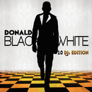 Black And White 2.0 (DJ's Edition)/Donald