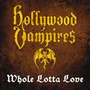 Whole Lotta Love/Hollywood Vampires