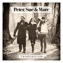 Trouvaillen (Remastered 2015)/Peter, Sue & Marc