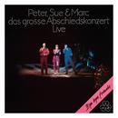 Das grosse Abschiedskonzert (Remastered 2015)/Peter, Sue & Marc