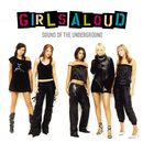 Sound Of The Underground/Girls Aloud