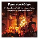 Weihnachten, Noël, Christmas, Natale / Das grosse Weihnachtskonzert (Remastered 2015)/Peter, Sue & Marc