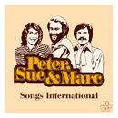 Songs International (Remastered 2015)/Peter, Sue & Marc