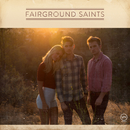 Fairground Saints/Fairground Saints