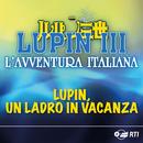 Lupin, Un Ladro In Vacanza/Moreno