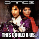 THIS COULD B US/Prince & 3RDEYEGIRL