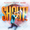 Shout!/North Point Kids