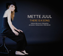 There Is A Song/Mette Juul