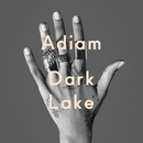 Dark Lake (Short Version)/Adiam