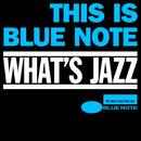 ハイレゾ ブルーノート入門 What's Jazz~This is the Blue Note/Various Artists