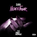 Hide & Freak (feat. Trey Songz)/SoMo