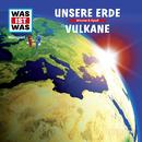 01: Unsere Erde / Vulkane/Was Ist Was