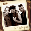 The Early Years/DC Talk