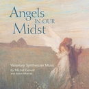 Angels In Our Midst/Michel Genest